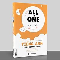 Sách - ALL In ONE - Tiếng Anh Trung Học Phổ Thông (Bìa Vàng)