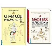 Combo Mạch học giảng nghĩa (bìa cứng)+Châm Cứu Phương Huyệt (Bìa Mềm)