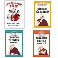 Bộ 4 cuốn sách của Đức Đạt-lai Lạt-ma: Sức Mạnh Của Đạo Phật - Cuộc Cách Mạng Từ Bi - Con Đường Tối Thượng - Con Đường Giác Ngộ