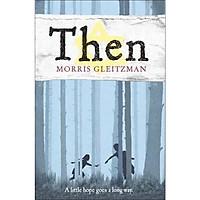 Morris Gleitzman: Then