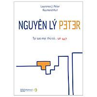 Nguyên Lý Peter - Tại Sao Mọi Thứ Cứ Sai Sai?