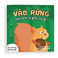 Sách Ehon - Vào rừng xem ai giấu cái gì - Dành cho trẻ từ 0 - 6 tuổi