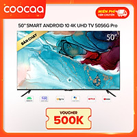 Android Tivi Coocaa 4K 50 inch 50S6G Pro
