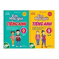 Em Học Giỏi Tiếng Anh Lớp 9 (2 Tập ) - Kèm Đĩa CD