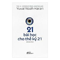Sách - 21 Bài Học Cho Thế Kỷ 21 (tặng kèm bookmark thiết kế)