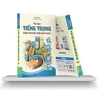 Sách - Tự Học Tiếng Trung Cho Người Mới Bắt Đầu (Học Cùng App MCBooks) (Tặng kèm bookmark thiết kế )