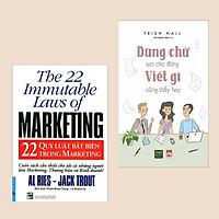 Combo Sách Kinh Tế Hay: 22 Quy Luật Bất Biến Trong Marketing + Dùng Chữ Sao Cho Đúng Viết Gì Cũng Thấy Hay (Tuyệt Chiêu Chào Hàng, Bán Hàng Thành Công)