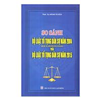 So Sánh Bộ Luật Tố Tụng Dân Sự Năm 2004 Và Bộ Luật Tố Tụng Dân Sự 2015