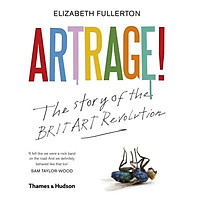 Artrage! - The Story of the Brit Art Revolution