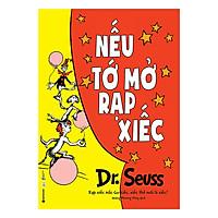 Dr. Seuss  –  Nếu Tớ Mở Rạp Xiếc