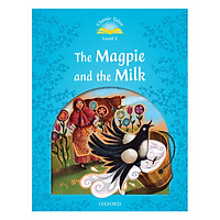 Classic Tales (2 Ed.) 1: The Magpie and the Farmers Milk (with Book & Audio MultiROM)