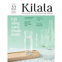 Kilala tập 33 | Cẩm nang văn hóa - du lịch và mua sắm Nhật Bản