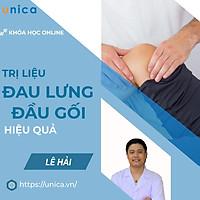 Khóa học SỨC KHỎE- Bí quyết trị liệu đau lưng và đau đầu gối bằng phương pháp tự nhiên [UNICA.VN