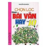 Chọn Lọc Những Bài Văn Hay Lớp 10