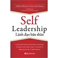 Sách lãnh đạo quản lý: Self Leadership - Lãnh đạo bản thân