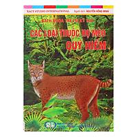 Bách Khoa Trẻ Em Kỳ Thú - Các Loài Thuộc Họ Mèo Quý Hiếm