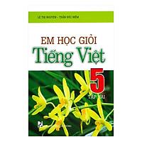 Em Học Giỏi Tiếng Việt 5 Tập 2