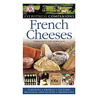 Eyewitness Companions: French Cheeses