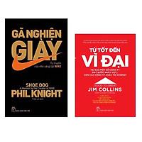 Combo 2 cuốn : Gã Nghiện Giày - Tự Truyện Của Nhà Sáng Lập NIKE + Từ Tốt Đến Vĩ Đại - Jim Collins