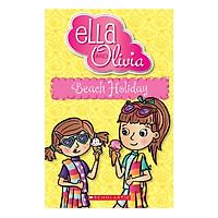 Ella and Olivia : Beach Holiday