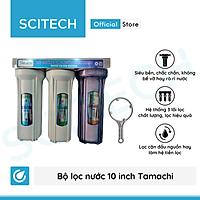 Bộ lọc nước sinh hoạt, bộ ba lọc thô 10 inch Tamachi by Scitech (3 cấp lọc) - Hàng chính hãng