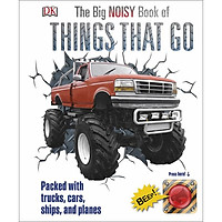 The Big Noisy Book of Things That Go