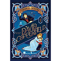 Tiểu thuyết - David Copperfield  (Charles Dickens)