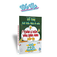 Sách - Sổ tay kiến thức 6 môn Toán Lí Hóa Văn Sinh Anh lớp 10