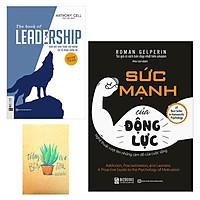 Combo Sức Mạnh Của Động Lực - Nghệ Thuật Vượt Lên Những Cám Dỗ Của Cuộc Sống và The Book Of Leadership - Dẫn Dắt Bản Thân, Đội Nhóm Và Tổ Chức Vươn Xa ( Tặng Kèm Sổ Tay Xương Rổng)