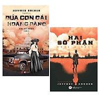 Combo 2 cuốn: Hai số phận ( Bìa cứng) + Đứa con gái hoang đàng (Hai số phận phần 2)