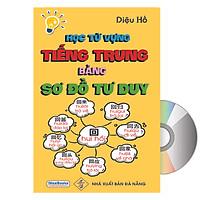 Học Từ Vựng Tiếng Trung Bằng Sơ Đồ Tư Duy + DVD Tài Liệu