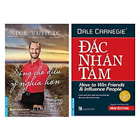 Combo Nick Vujicic - Sống Cho Điều Ý Nghĩa Hơn (Tái Bản) + Đắc Nhân Tâm