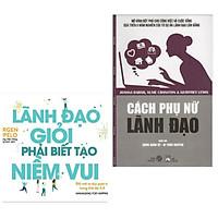 Combo Sách Kỹ Năng Lãnh Đạo :  Lãnh Đạo Giỏi Phải Biết Tạo Niềm Vui+Cách Phụ Nữ Lãnh Đạo (Tặng kèm bookmark Green Life)