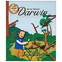 Sách - Những Bộ Óc Vĩ Đại: Bác Học Tiến Hóa Darwin