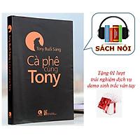 Sách Nói: Cà phê cùng Tony