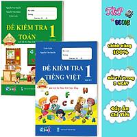 Đề Kiểm Tra dành cho học sinh lớp 1 - Toán và Tiếng Việt kết nối (2 quyển)