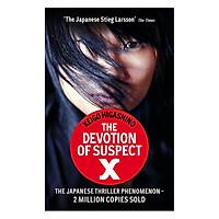 The Devotion Of Suspect X: A Detective Galileo Novel (Detective Galileo Series)