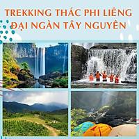 Tour 2N2Đ Sài Gòn - Thác Phi Liêng - Lâm Đồng - Trekking Đại Ngàn Tây Nguyên, Khởi Hành Tối Thứ 6 Hàng Tuần