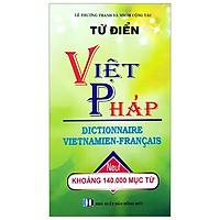 Từ Điển Việt - Pháp Khoảng 140.000 Từ