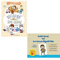 Bộ 2 cuốn sách dành cho con trai tuổi dậy thì: Từ Cậu Bé Đến Anh Chàng - Từ Bé Trai Tôi Trở Thành Người Lớn