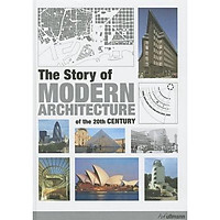 Story of Modern Architecture of the 20th Century