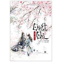 Chiết Chi - Tặng Kèm Bookmark + Poster + Postcard + Notebook Cổ Trang