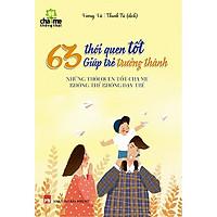 63 Thói Quen Tốt Giúp Trẻ Trưởng Thành (Tái Bản) Tặng Kèm BookMaht Kẽm
