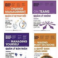 Combo HBR: HBR On Change Manegement - Quản Lý Sự Thay Đổi + HBR On Managing Yourself - Quản Lý Bản Thân + HBR On Teams - Quản Lý Nhóm + HBR On Making Smart Decisions - Ra Quyết Định Thông Minh