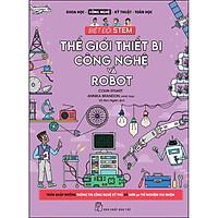 Biệt Đội Stem. Thế Giới Thiết Bị Công Nghệ & Robot