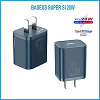 Củ Sạc Adapter Baseus Super Si 20W Mini Type C Blue - PD/QC 3.0 - Tự Động Điều Chỉnh Ổn Định Dòng Điện - Hàng Chính Hãng