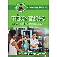 Sách tiếng Trung giao tiếp kinh doanh thương mại