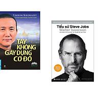 Combo 2 cuốn sách: Tay Không Gây Dựng Cơ Đồ + Tiểu Sử Steve Jobs