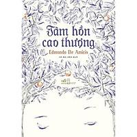 Sách - Tâm hồn cao thượng (TB 2019) (tặng kèm bookmark thiết kế)