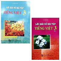 Combo Lời Giải Vở Bài Tập Tiếng Việt Lớp 3: Tập 1 Và 2 (Bộ 2 Tập)